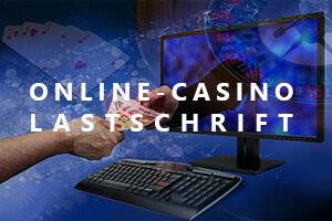 Online-Casino Lastschrift