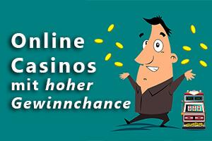 Online Casinos mit hoher Gewinnchance