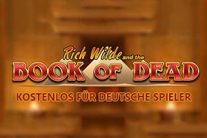 Book of Dead kostenlos für deutsche Spieler